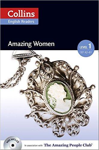 Collins ELT Readers -- Amazing Women (Level 1)