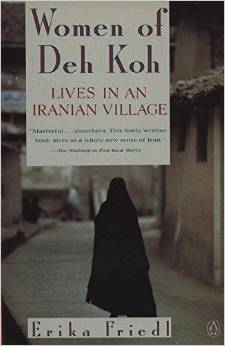 The Women of Deh Koh: Lives in an Iranian Village