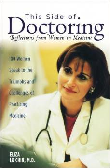 This Side of Doctoring: Reflections from Women in Medicine