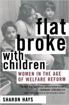 Flat Broke with Children: Women in the Age of Welfare Reform