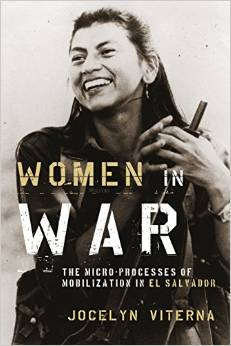 Women in War: The Micro-Processes of Mobilization in El Salvador