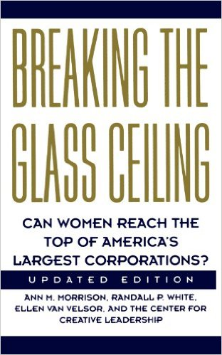 Breaking the Glass Ceiling: Can Women Reach the Top of America's Largest Corporations? Updated Edition
