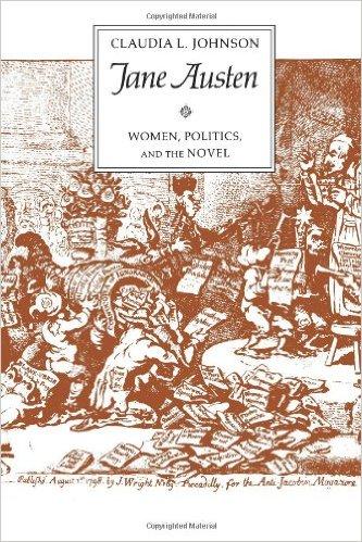 Jane Austen: Women, Politics, and the Novel