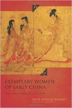 Exemplary Women of Early China: The Lienu Zhuan of Liu Xiang