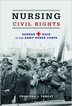Nursing Civil Rights: Gender and Race in the Army Nurse Corps