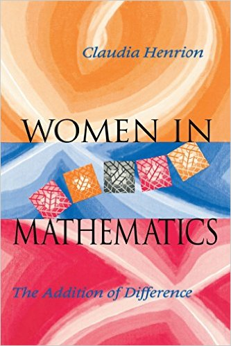 Women in Mathematics: The Addition of Difference