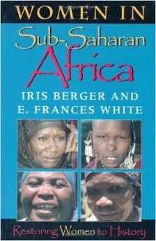 Women in Sub-Saharan Africa: Restoring Women to History