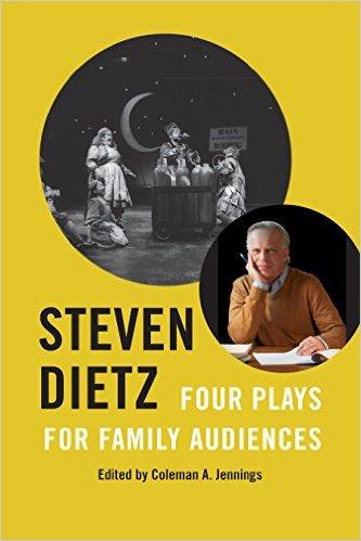 Steven Dietz: Four Plays for Family Audiences