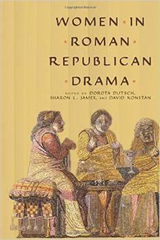 Women in Roman Republican Drama