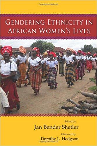Gendering Ethnicity in African Women's Lives