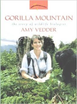 Gorilla Mountain: The Story of Wildlife Biologist Amy Vedder