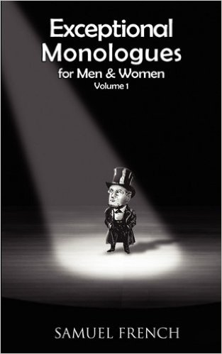 Exceptional Monologues for Men & Women Volume 1