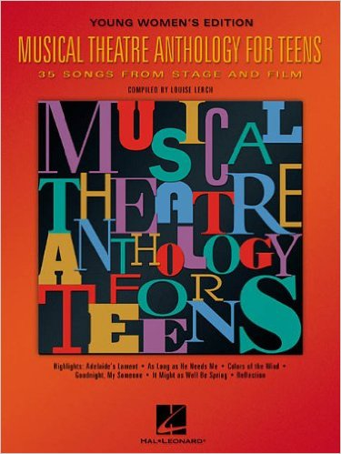 Musical Theatre Anthology for Teens, Young Women's Edition