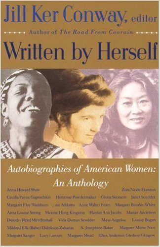 Written by Herself: Volume I: Autobiographies of American Women: An Anthology