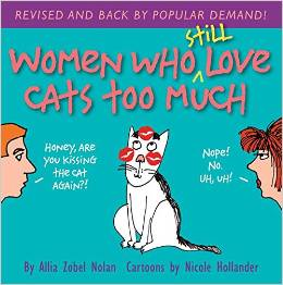 Women Who Still Love Cats Too Much