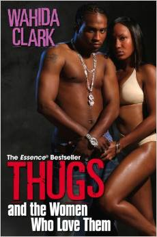 Thugs and the Women Who Love Them