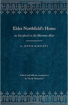Elder Northfield's Home: Or, Sacrificed on the Mormon Altar