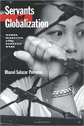 Servants of Globalization: Women, Migration, and Domestic Work