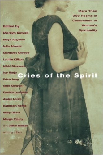 Cries of the Spirit: More Than 300 Poems in Celebration of Women's Spirituality