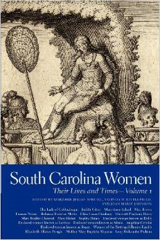 South Carolina Women, Volume 1: Their Lives and Times