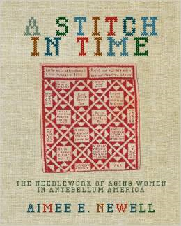 A Stitch in Time: The Needlework of Aging Women in Antebellum America