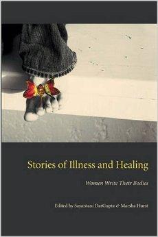 Stories of Illness and Healing: Women Write Their Bodies