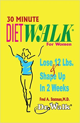 30 Minute Dietwalk for Women: Lose 12 Lbs. & Shape Up in 2 Weeks