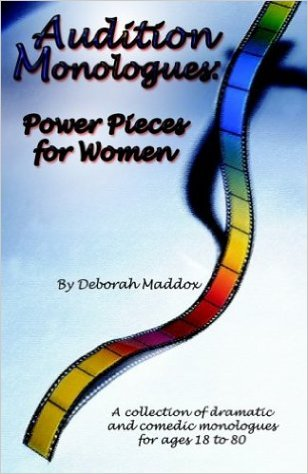 Audition Monologues: Power Pieces for Women