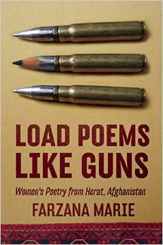 Load Poems Like Guns: Women's Poetry from Herat, Afghanistan