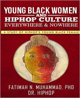 Young Black Women & Hiphop Culture: Everywhere & Nowhere