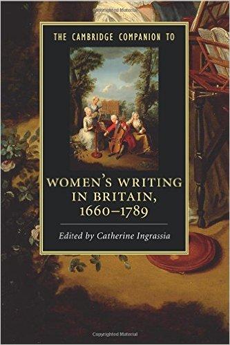 The Cambridge Companion to Women's Writing in Britain, 1660-1789