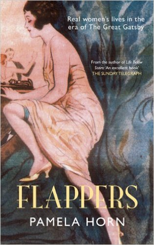 Flappers: The Real Lives of British Women in the Era of the Great Gatsby