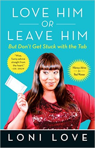 Love Him or Leave Him, But Don't Get Stuck with the Tabb: Hilarious Advice for Real Women