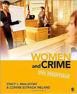 Women and Crime: The Essentials