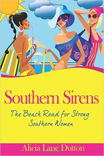 Southern Sirens: The Beach Read for Strong Southern Women