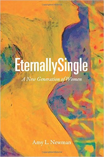 Eternallysingle: A New Generation of Women