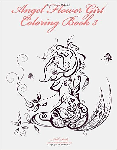 Angel Flower Girl Coloring Book 3: Angels, Demons, Fairies, Cat Girls and Other Fantasy Women's Bodies