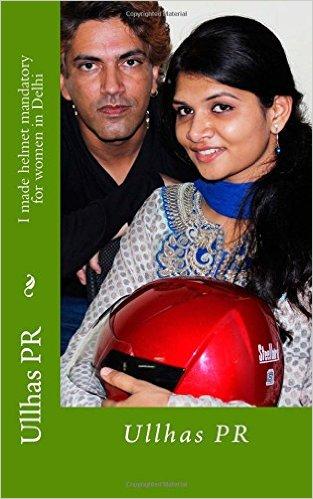 I Made Helmet Mandatory for Women in Delhi: Ullhas PR