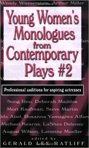 Young Women's Monologues from Contemporary Plays #2: Professional Auditions for Aspiring Actresses