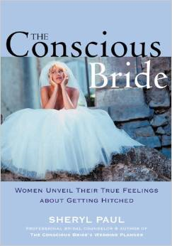 The Conscious Bride: Letting Go of Conflict After a Difficult Divorce