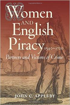 Women and English Piracy, 1540-1720: Partners and Victims of Crime